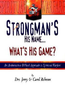 Strongmans His Name...Whats His Game?