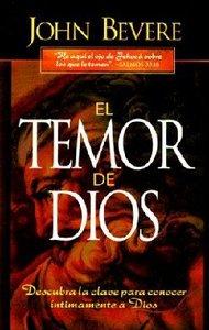 El Temor De Dios (The Fear Of The Lord)