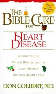 The Bible Cure For Heart Disease (Bible Cure Series)