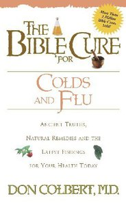 The Bible Cure For Colds and Flu (Bible Cure Series)