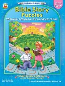 Bible Story Puzzles (Reproducible; Grades Pk-K) (Fun Faith-builders Series)