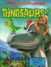 What Really Happened to the Dinosaurs (Dj And Tracker John Series)