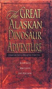 The Great Alaskan Dinosaur Adventure