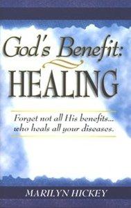 Gods Benefit: Healing