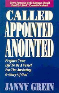 Called, Appointed, Anointed