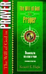 The Will of God in Prayer (Spiritual Growth Study Series)