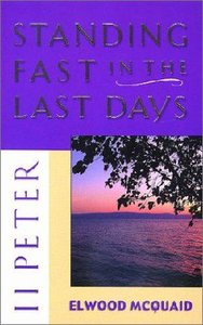 11 Peter: Standing Fast in the Last Days