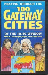Praying Through 100 Gateway Cities of the 10/40 Window