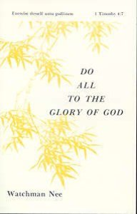 Do All to the Glory of God (#05 in Basic Lessons Series)