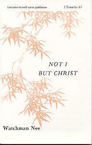 Not I, But Christ (#04 in Basic Lessons Series)
