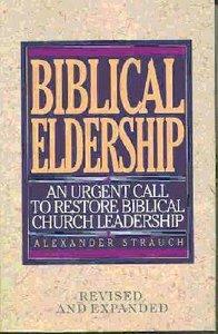 Biblical Eldership (1995)