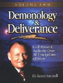 Demonology & Deliverance (Study Guide) (Vol 2)