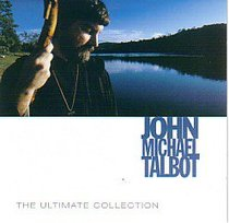 John Michael Talbot: Ultimate Collection