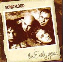 Early Years: Sonic Flood