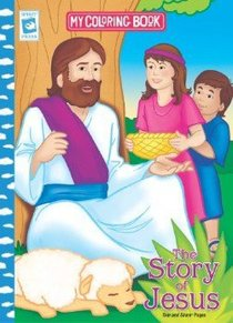 The Story of Jesus (My Coloring Book Series)