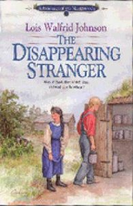 The Disappearing Stranger (#01 in Northwoods Series)