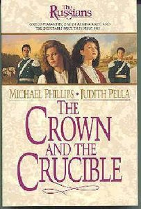 The Crown and the Crucible (#01 in Russians Series)