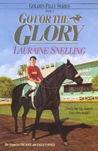 Go For the Glory (#03 in Golden Filly Series)