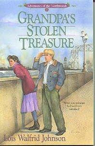Grandpas Stolen Treasure (#07 in Northwoods Series)