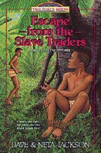 Escape From the Slave Traders (#05 in Trailblazer Series)