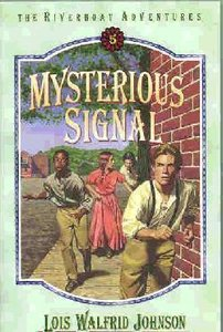 Mysterious Signal (#05 in Riverboat Adventures Series)