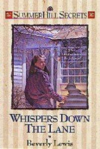 Whispers Down the Lane (#01 in Summerhill Secrets Series)