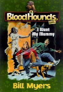 I Want My Mummy (#08 in Bloodhounds Series)