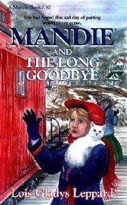 Mandie and the Long Good-Bye (#30 in Mandie Series)