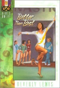 Better Than Best (#06 in Girls Only Series)