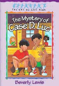 Mystery of Case D. Luc (#06 in Cul-de-sac Kids Series)