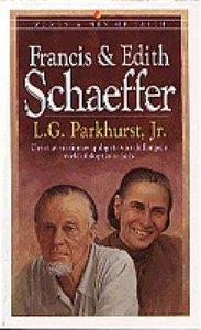 Francis & Edith Schaeffer (Bethany Women & Men Of Faith Series)