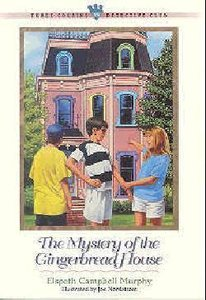 Mystery of the Gingerbread House (#13 in Three Cousins Dc Series)