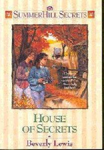 House of Secrets (#06 in Summerhill Secrets Series)