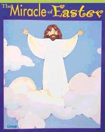 The Miracle of Easter (Bible Big Book Series)