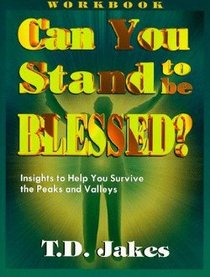 Can You Stand to Be Blessed? (Workbook)