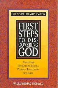 First Steps to Discovering God