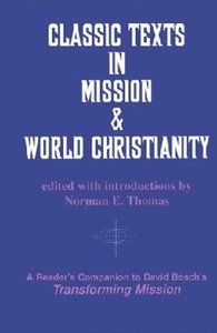 Classical Texts in Mission and World Christianity