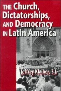 Church, Dictatorships and Democracy