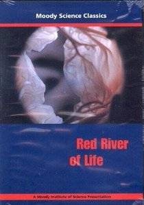 Red River of Life (Moody Science Classics Series)
