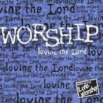 Worship Loving the Lord