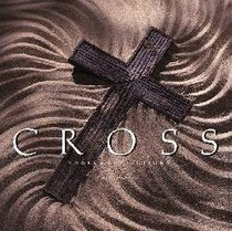 The Cross: Selected Writings and Images