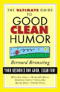 Ultimate Guide to Good Clean Humor