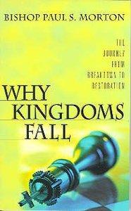 Why Kingdoms Fall