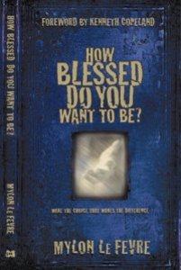 How Blessed Do You Want to Be?