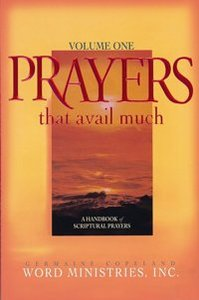 Prayers That Avail Much (Volume 1) (Prayers That Avail Much Series)