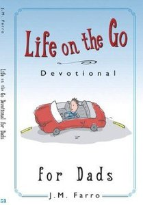 Life on the Go Devotional For Dads