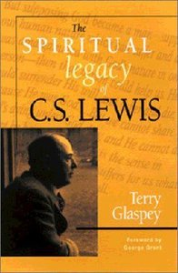 The Spiritual Legacy of C S Lewis