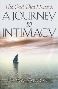 The God That I Know: A Journey to Intimacy