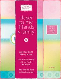 Intimate Relationships Journal: Closer to My Friends and Family