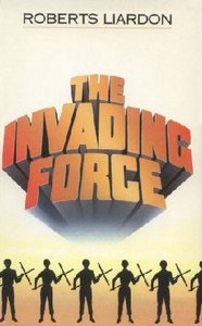 The Invading Force